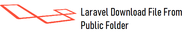 How to Download File From Public Folder in Laravel 8
